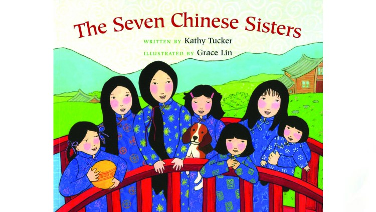The Seven Chinese Sisters by Kathy Tucker, illustrated by Grace Lin