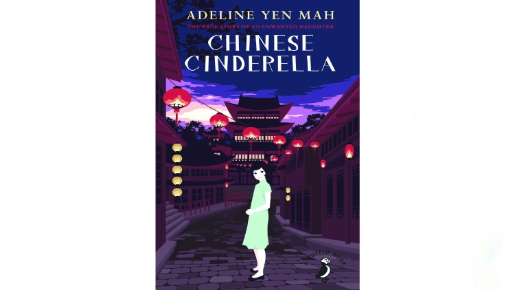 A Chinese Cinderella by Adeline Yen Mah