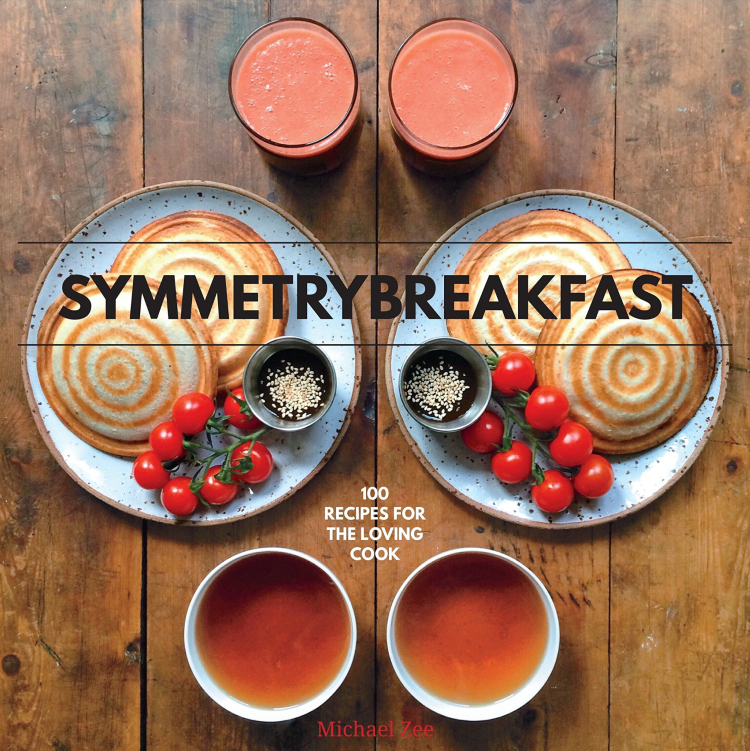 SymmetryBreakfast: 100 Recipes for the Loving Cook