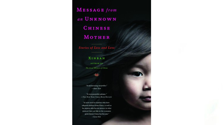 Message from an Unknown Chinese Mother: Stories of Love and Loss by Xinran